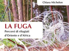 """La copertina del libro di Chiara Michelon """"La fuga"""""""