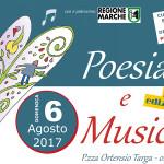 Poesia e Musica - Terza edizione - 6 agosto 2017 a Castelleone di Suasa