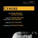 """""""Cenere"""" della compagnia """"L'Isola di Falconara"""" al debutto al Teatro """"La Vittoria"""""""