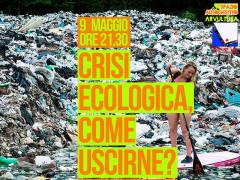 Crisi ecologica, come uscirne? - Incontro all'Arvultùra
