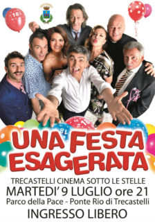 Un Festa Esagerata - film a Ponte Rio di Trecastelli - locandina