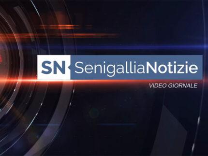 Video Giornale Senigallia Notizie