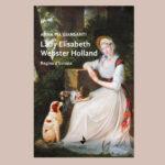 """Presentazione del libro """"Lady Elisabeth Holland. Regina d'Europa"""""""