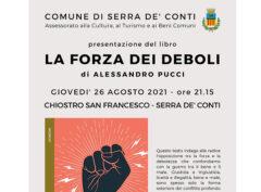 """presentazione del libro """"LA FORZA DEI DEBOLI"""" di Alessandro Pucci."""