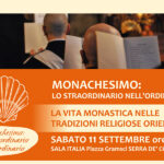 """Conferenza """"Monachesimo: lo straordinario nell'ordinario"""""""